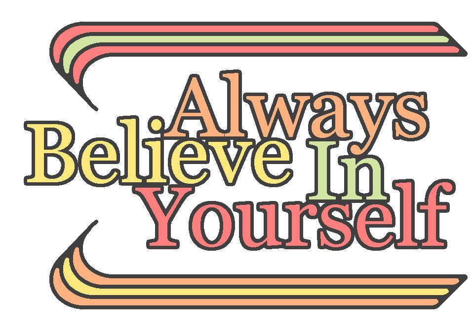 always-believe-in-yourself